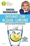 Depurati con acqua e limone secondo il tuo biotipo Oberhammer: Il rimedio naturale quotidiano utilizzato con successo da migliaia di persone