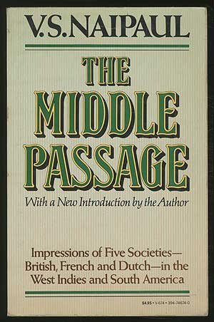 the-middle-passage-impressions-of-five-societies-british-french-and-dutch-in-the-west-indies-and-sou