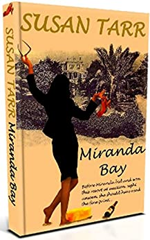 MIRANDA BAY: Quirky Romantic Womens Fiction Novel by [Tarr, Susan]