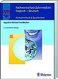 KWIC-Web Fachwortschatz Zahnmedizin Englisch - Deutsch: Fachwörterbuch & Sprachtrainer