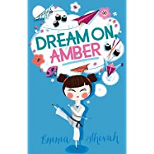 Dream On, Amber by Emma Shevah (2014-03-06)