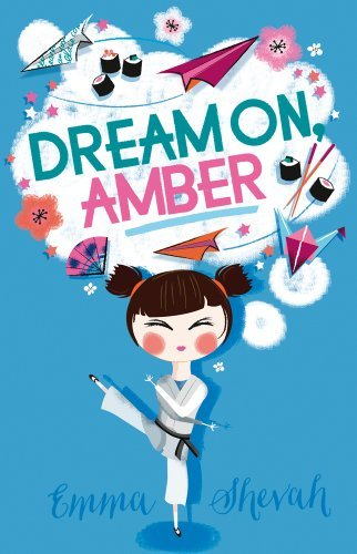 By Emma Shevah Dream On, Amber (1st Edition)