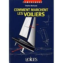 COMMENT MARCHENT LES VOILIERS