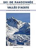Ski de randonnée Vallee d'Aoste - 100 itinéraires de ski de randonnée