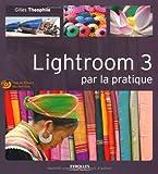 Image de Lightroom 3 par la pratique (1Cédérom)