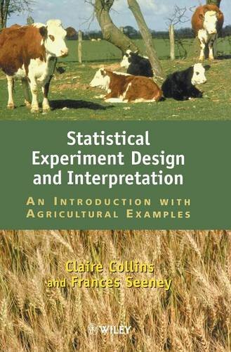 statistical-experiment-design-and-interpretation-an-introduction-with-agricultural-examples