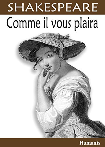 Comme il vous plaira (Shakespeare) par William Shakespeare