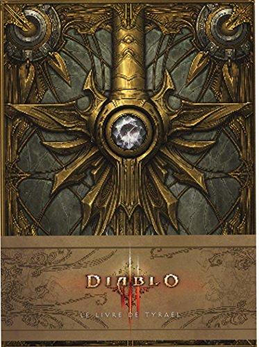 Diablo III : Le Livre de Tyraël par Burns Matt