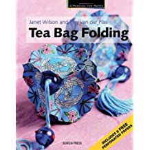 Tea Bag Folding (A Passion for Paper) by Janet Wilson (2009-01-01)