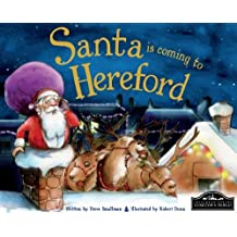 Santa is coming to Hereford by Steve Smallman (2014-09-01)