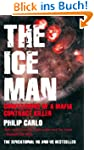The Ice Man: Confessions of a Mafia C...