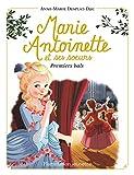 Marie-Antoinette et ses soeurs - Tome 2, Premiers bals