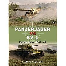 Panzerjäger vs KV-1: Eastern Front 1941-43 (Duel, Band 46)