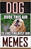 Memes: Hilarious Dog Memes - Funny Pictures and Jokes