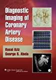 Diagnostic Imaging of Coronary Artery Disease