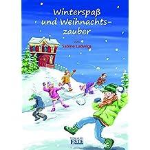 Winterspaß und Weihnachtszauber