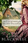 The Courtship of the Vicar's Daughter...