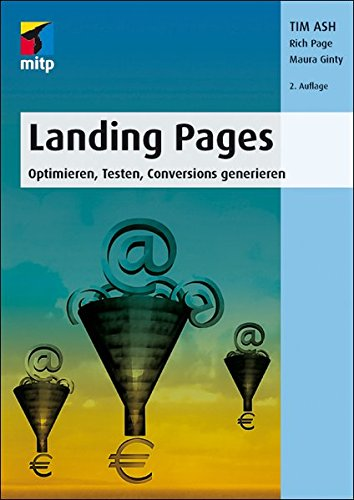 Landing Pages: Optimieren, Testen, Conversions generieren (mitp Business)