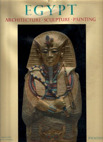 Egypt: Architecture, Sculpture, Painting in Three Thousand Years, 4th edition (English and German Edition) by Kurt Lange (1968-10-01)