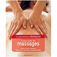 Ma petite bibliothèque Doctissimo : Le grand guide des massages