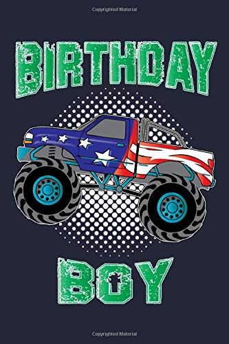 Birthday Boy: Monster Truck USA Birthday Gift For Boys Lined Journal