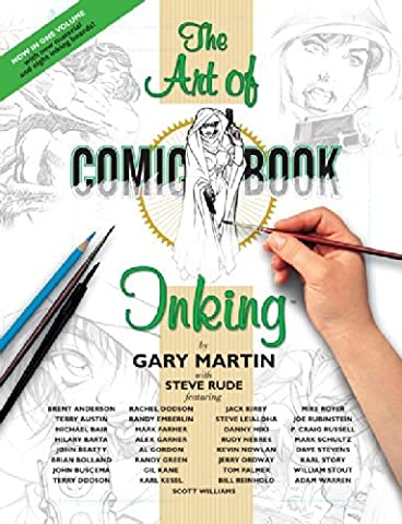 The Art Of Comic-Book Inking 2nd Edition by Gary Martin (2005-12-27)