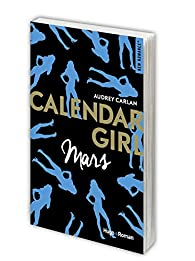 Calendar Girl, tome 3 : Mars par Carlan