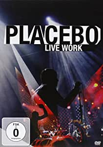 Placebo -Live Work [DVD] [2012]