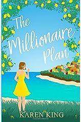 The Millionaire Plan: A gorgeous heart-warming romance Paperback