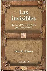 Descargar gratis Las invisibles: ¿Por qué el Museo del Prado ignora a las mujeres en .epub, .pdf o .mobi