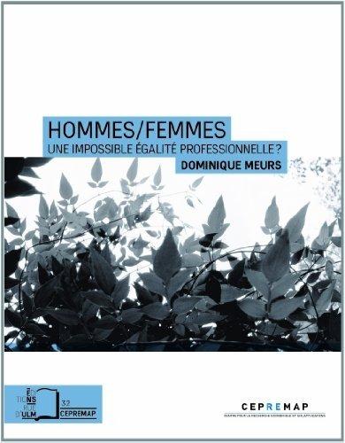 Hommes/Femmes : Une impossible égalité professionnelle ?