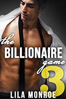 The Billionaire Game 3 by [Monroe, Lila]