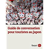 Guide de conversation pour touristes au Japon