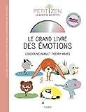 Le grand livre des émotions (livre CD)