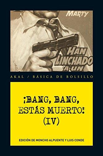 ¡bang, Bang, Estas Muerto! Vol. Ii (Serie Novela Negra (akal))