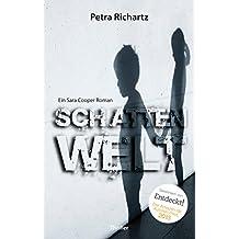 Schattenwelt: Ein Sara Cooper Roman (5)