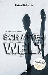 Schattenwelt: Ein Sara Cooper Roman (5) (German Edition)