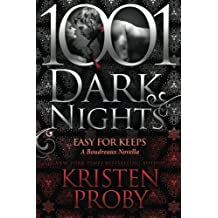 Easy For Keeps: A Boudreaux Novella (1001 Dark Nights) by Kristen Proby (2016-05-24)