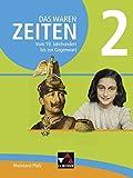 Das waren Zeiten ? Neue Ausgabe Rheinland-Pfalz / Unterrichtswerk für die Sekundarstufe I: Das waren Zeiten ? Neue Ausga