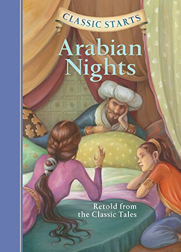 Classic Starts (R): Arabian Nights: Retold from the Classic Tales