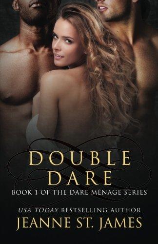 Double Dare: Volume 1 (The Dare Menage Series)