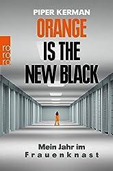 Orange Is the New Black: Mein Jahr im Frauenknast by Piper Kerman (2015-02-06)