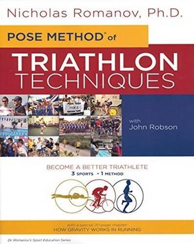 Pose Method of Triathlon Techniques (Dr. Romanov's Sport Education) por Nicholas S Romanov