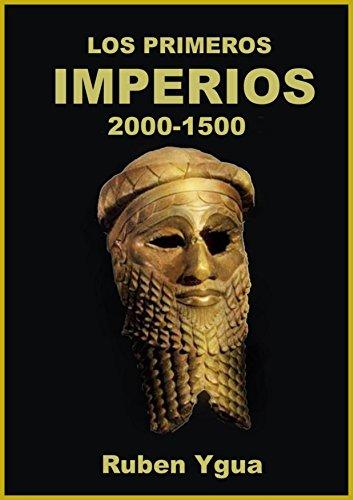 LOS PRIMEROS IMPERIOS por Ruben Ygua