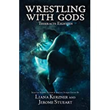 Wrestling With Gods: Tesseracts Eighteen (English Edition)