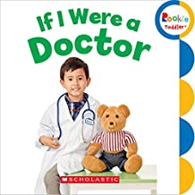 If I Were a Doctor (Rookie Toddler)