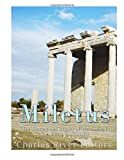 Miletus: The History and Legacy of the Ancient Greek City in Anatolia