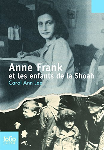 Anne Frank et les enfants de la Shoah par Carol Ann Lee