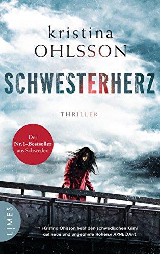 Schwesterherz: Thriller (Martin Benner, Band 1) das Buch von Kristina Ohlsson - Preise vergleichen & online bestellen