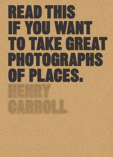 [PDF] Téléchargement gratuit Livres Read this if you want to take great photographs of places